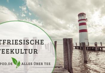 Informativer Artikel zur Ostfriesischen Teekultur