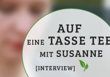 Auf eine Tasse Tee mit Bloggerin und denkst-Organisatorin Susanne