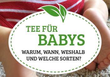 Tee für Babys
