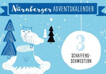Nürnberger Adventskalender #3: Schaffensschwestern