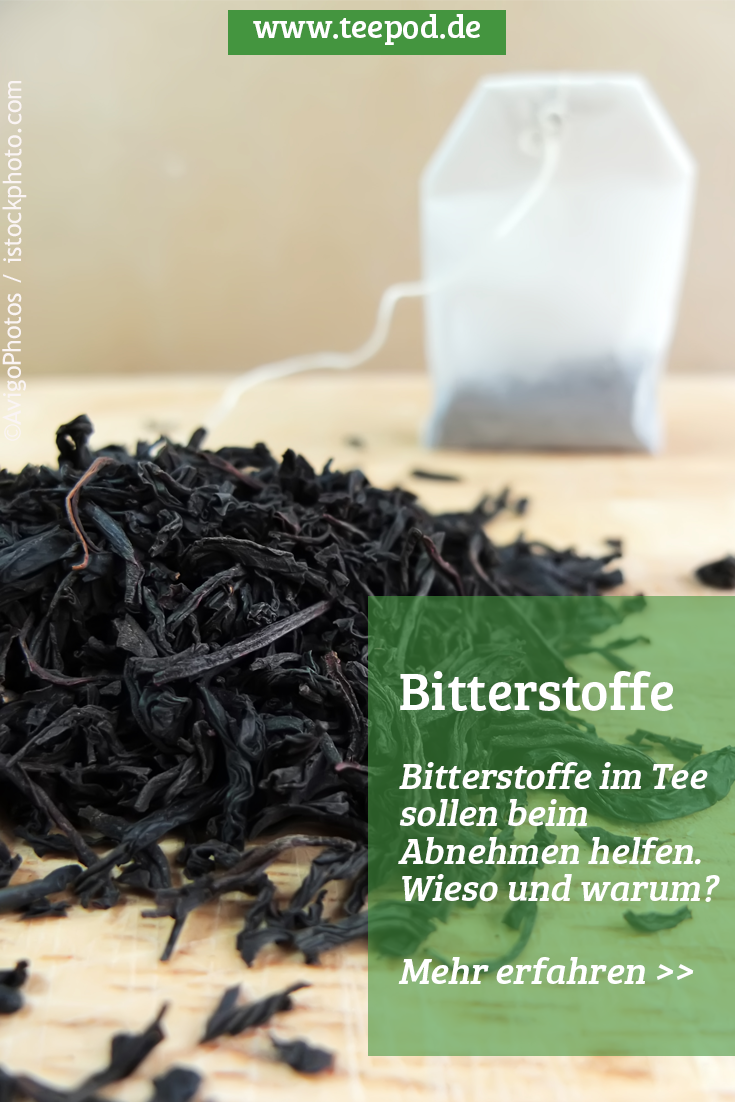 Bitterstoffe Wirkung im Tee / Gerbstoffe