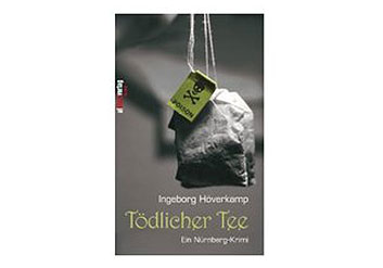 Tödlicher Tee – Ein Nürnbergkrimi