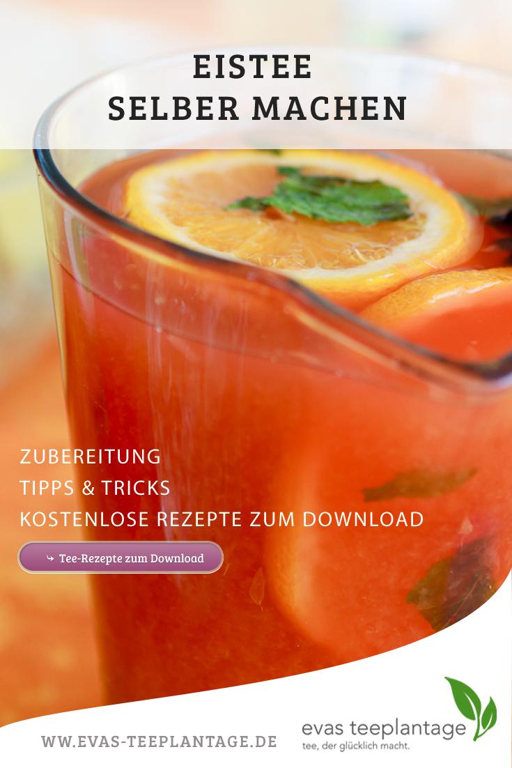 Eistee selber machen | Rezepte, Tipps und Tricks, Infos zur Zubereitung von www.evas-teeplantage.de