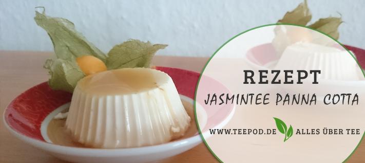 Nachgekocht: Jasmintee Pannacotta