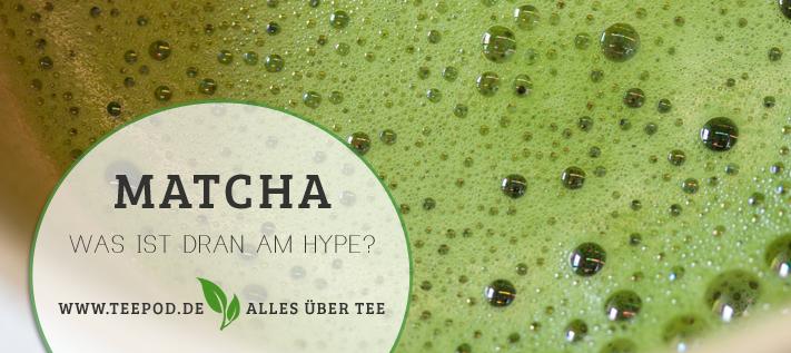 Matcha Tee  – was ist dran am Hype?