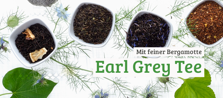 Earl Grey Tee Sorten jetzt kaufen