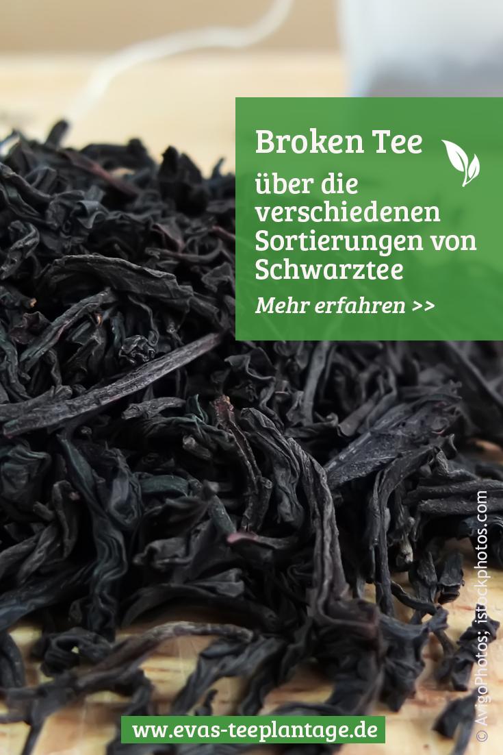 Broken Tee: Über die verschiedenen Sortierungsgrade von Schwarztee