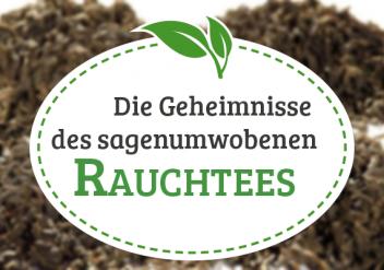 Rauchtee - Lapsang Souchoong - Infos zur Entstehung, Zubereitung und zum Geschmack