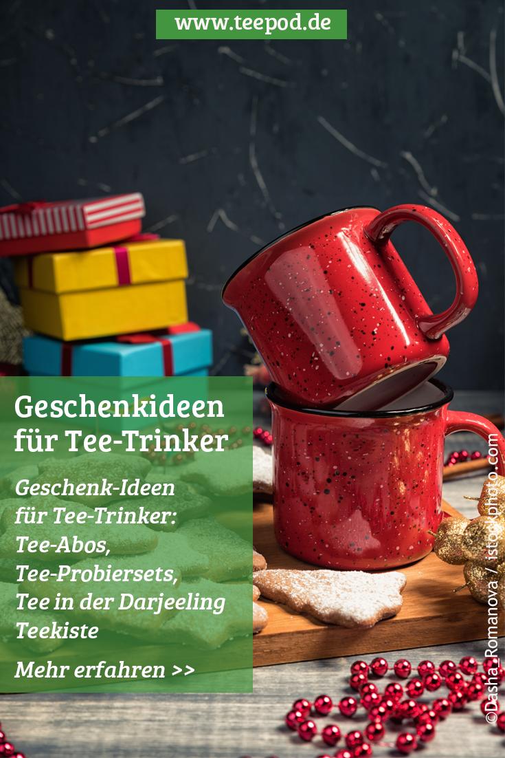 Geschenkideen für Teetrinker