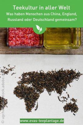 Teekultur in aller Welt. Was haben alle Menschen gemeinsam?